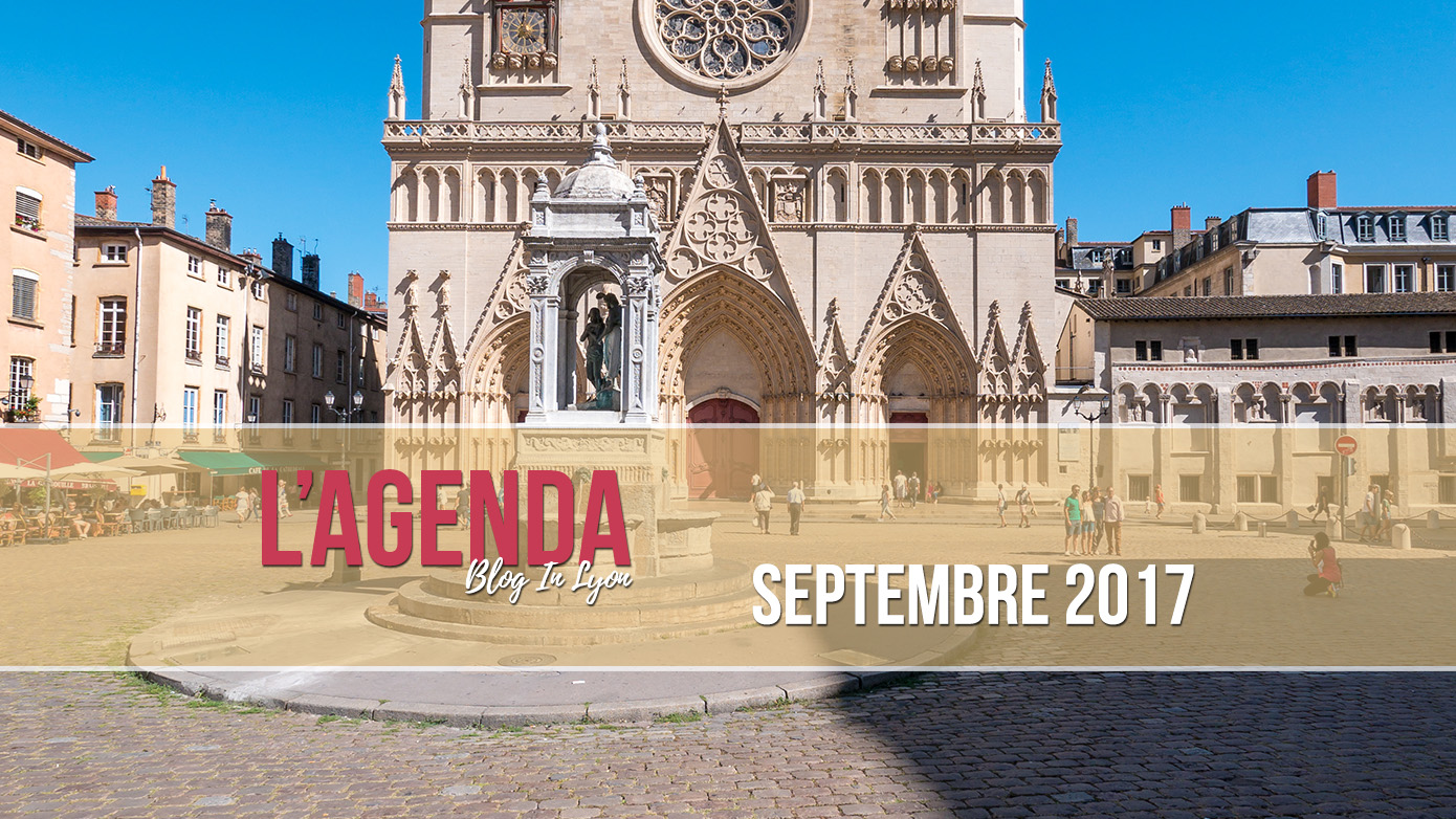 L'Agenda Blog In Lyon - Septembre 2017