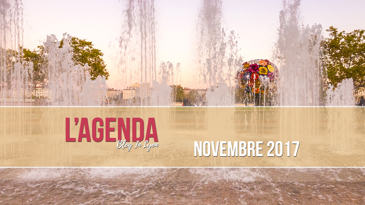 L'agenda Blog In Lyon - Octobre 2017
