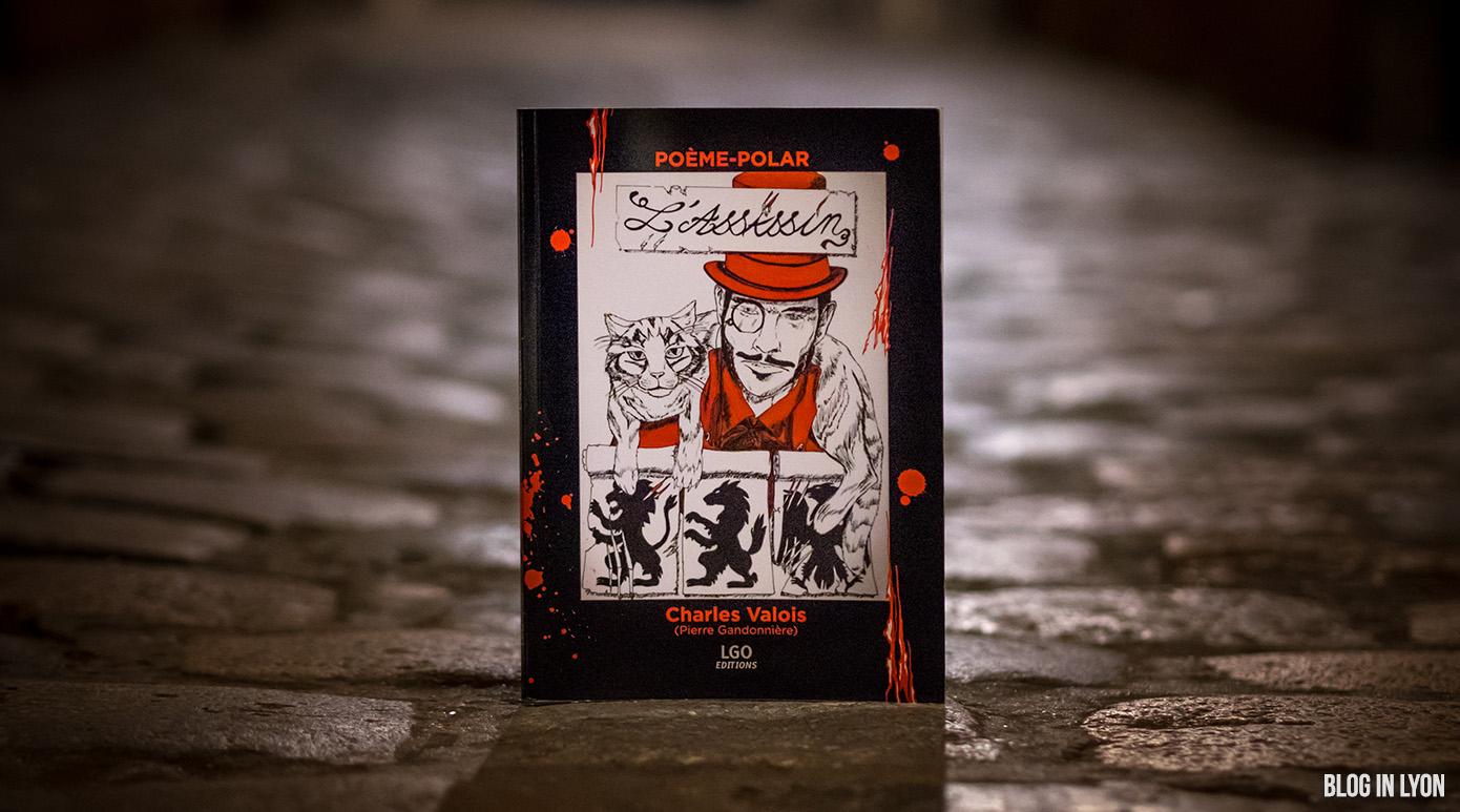 L'Assassin de Charles Valois | Chronique Littéraire - Blog In Lyon