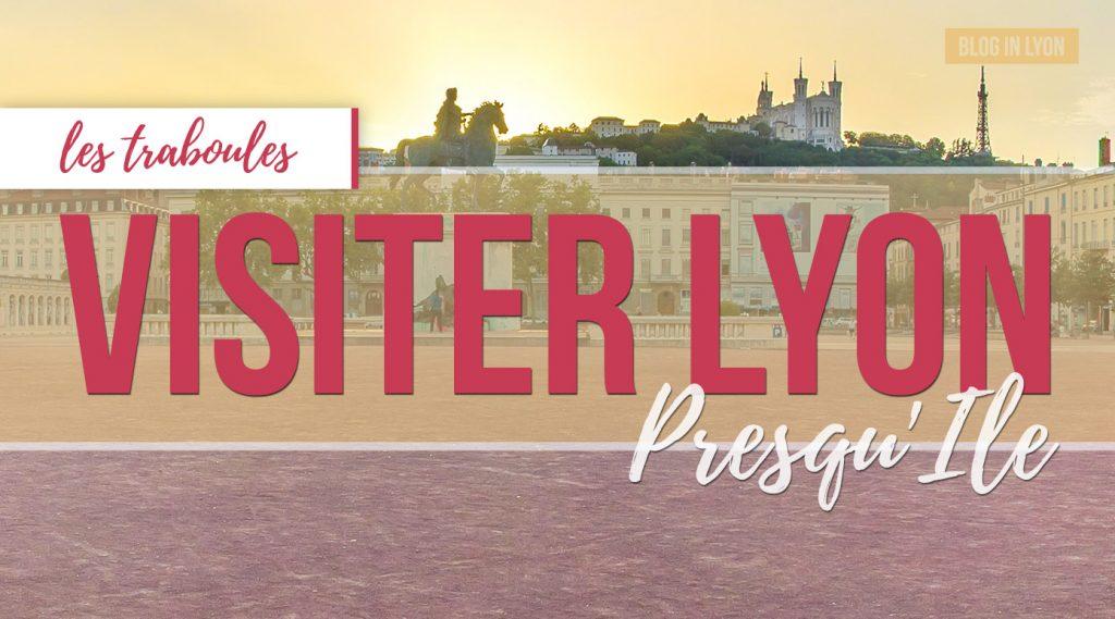 Visiter Lyon – Les traboules Presqu'Ile Centre | Blog In Lyon