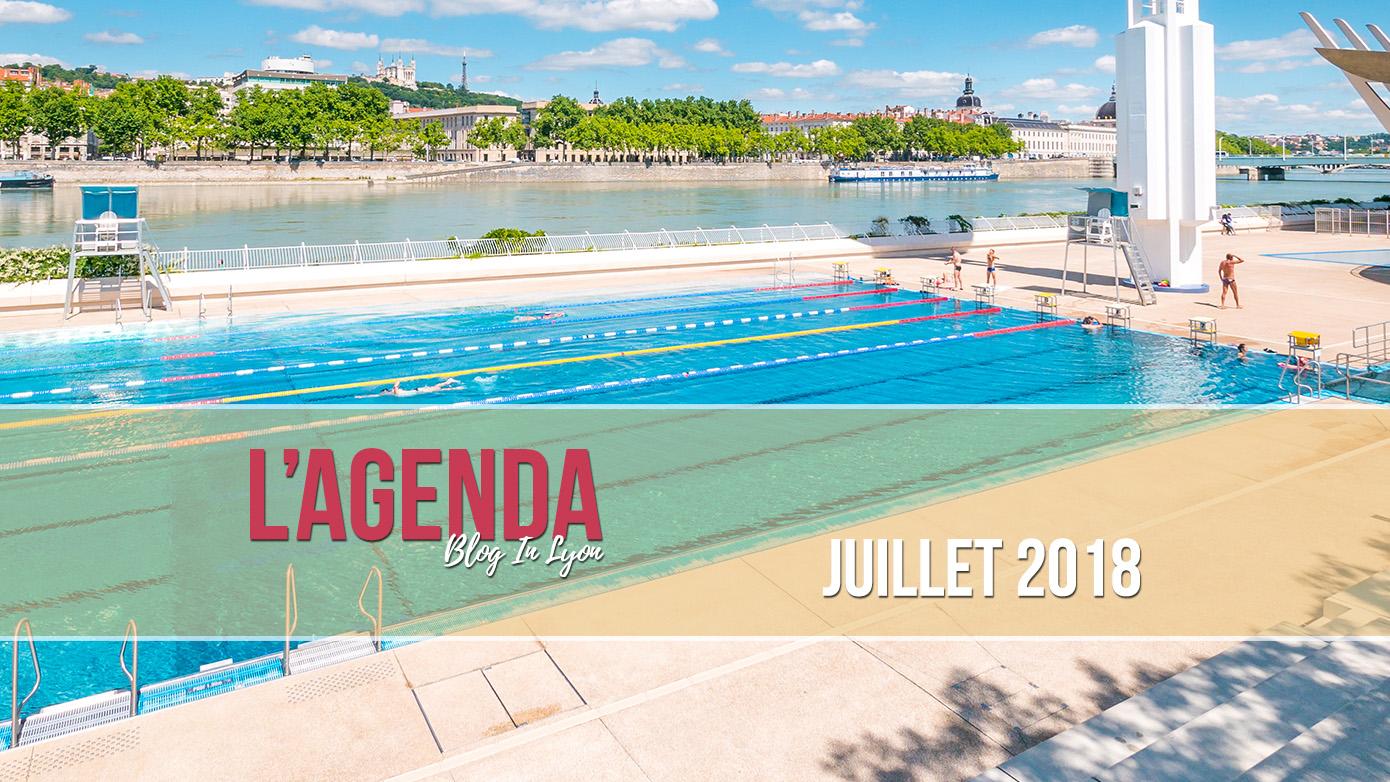 Agenda Juillet 2018 | Blog In Lyon