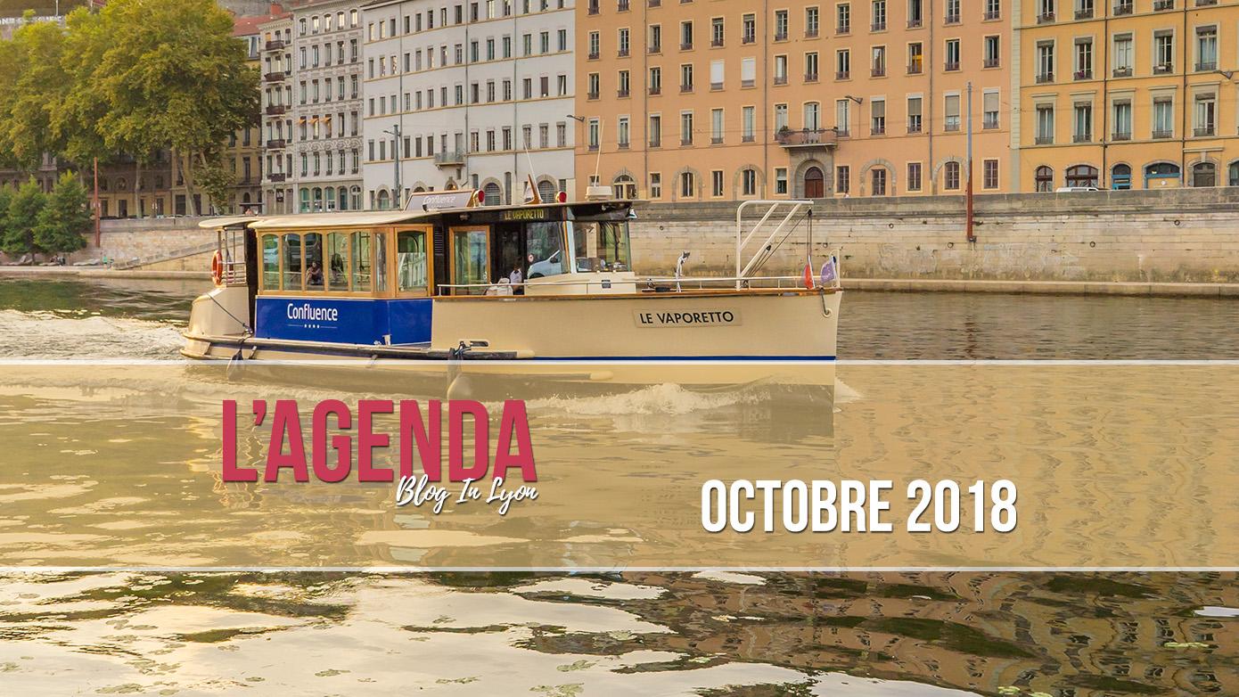 Agenda Sorties Lyonnaises - Octobre 2018