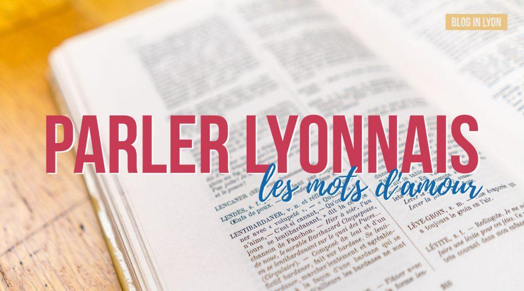 Parler Lyonnais - Mots d'amour | Blog In Lyon