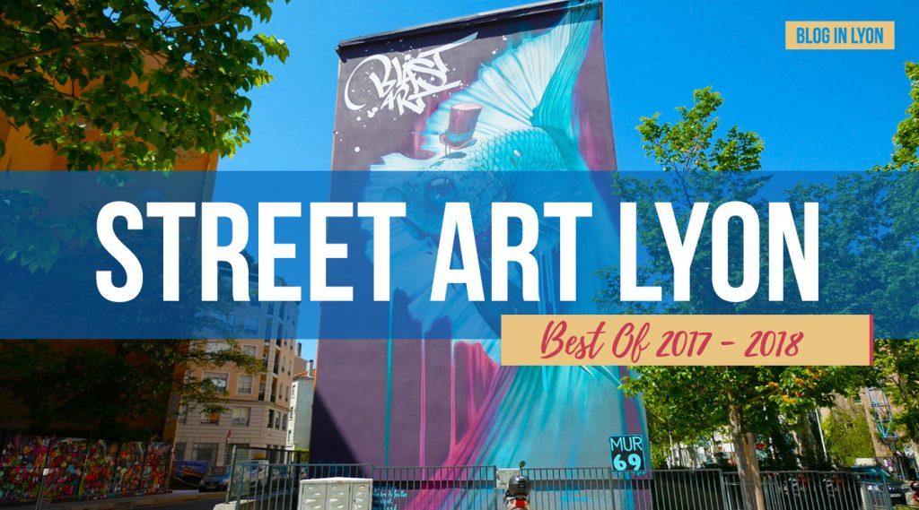 Street Art Lyon 2018 - Blog In Lyon