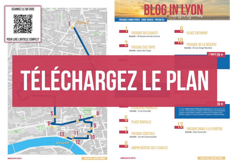 Plan Visiter Lyon - Fresques et murs peints - Croix-Rousse Presqu Ile | Blog In Lyon