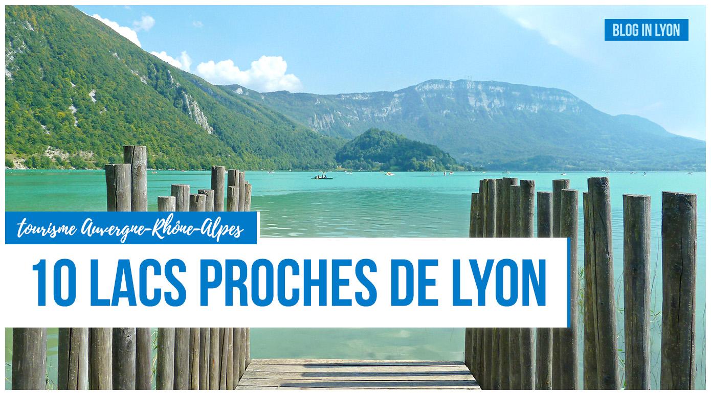 Top 10 lacs proches de Lyon - Baignades Rhône-Alpes | Blog In Lyon