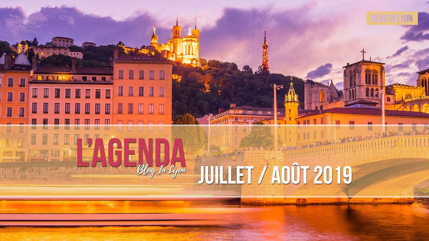 Lyon Agenda Juillet / Août 2019 | Blog In Lyon