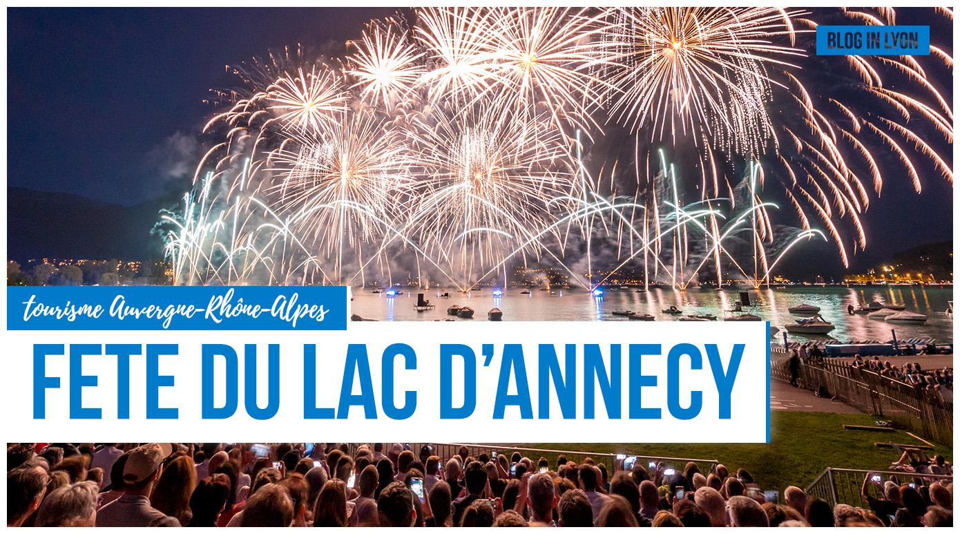 Fête du lac d'Annecy 2019 | Blog In Lyon