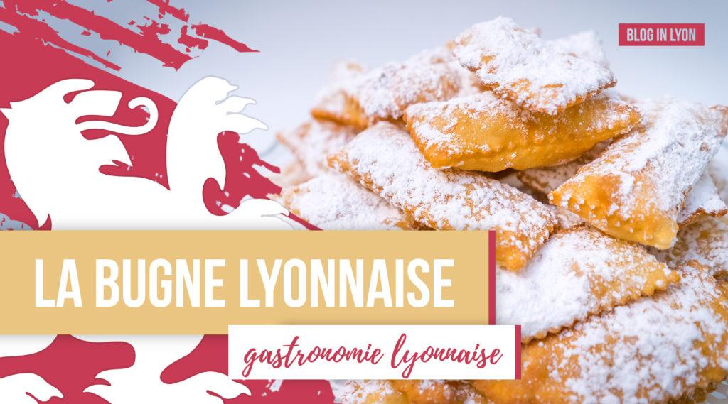 Gastronomie lyonnaise - La Bugne Lyonnaise   Blog In Lyon