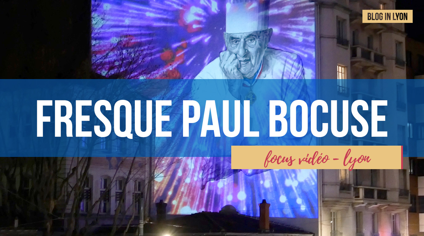 Fresque Paul Bocuse | Blog In Lyon - Webzine Lyonnais