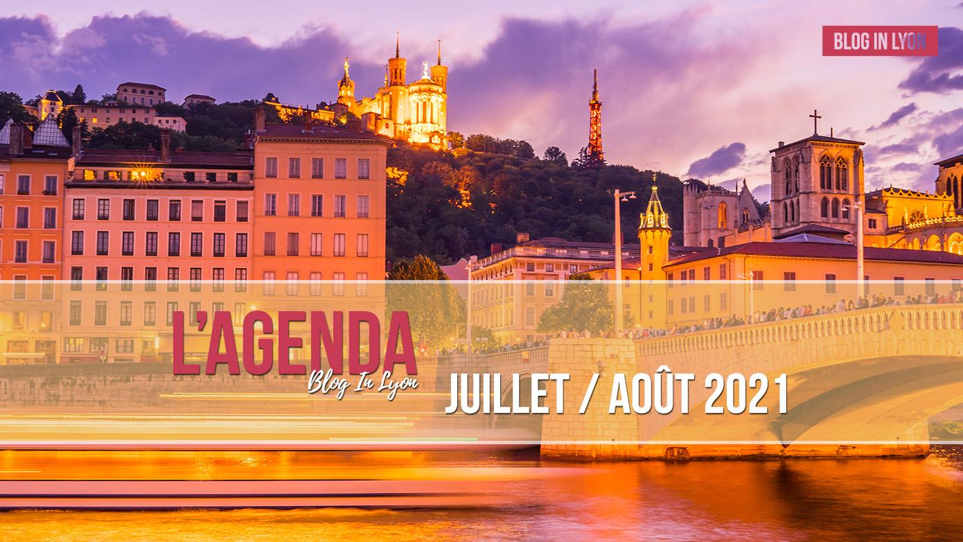 Agenda Juillet Août 2021 - Ville de Lyon | Blog In Lyon